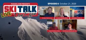 SkiTalk Live with Dan Egan, Episode 6: Chris Davenport, Charles Christianson, Phil Pugliese, and Lee Kooler (Oct. 21, 2020, 45 min).
