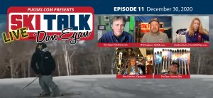 SkiTalk Live with Dan Egan, Episode 11: Pam Fletcher, Heather Burke, Tim Dyer, Phil Pugliese (Dec. 30, 2020, 46 min).